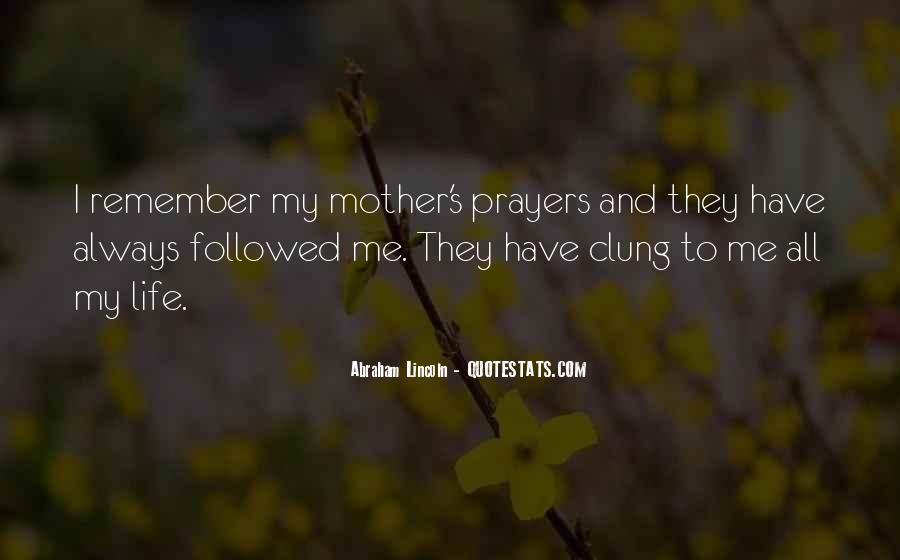 Quotes About Mothers Abraham Lincoln #1369132