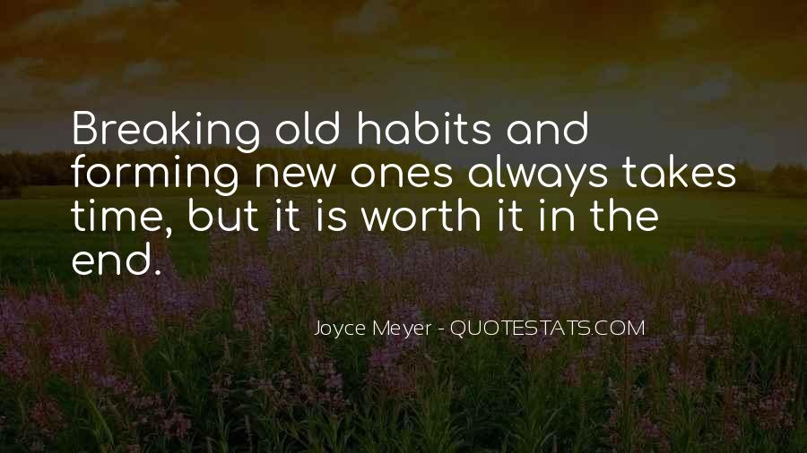 Quotes About Forming New Habits #1561210