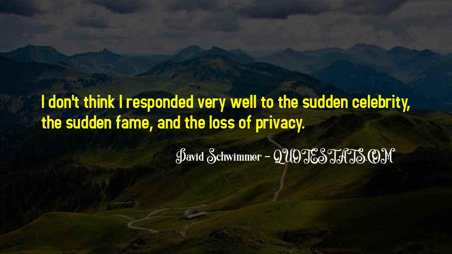 Quotes About Fame And Privacy #985102