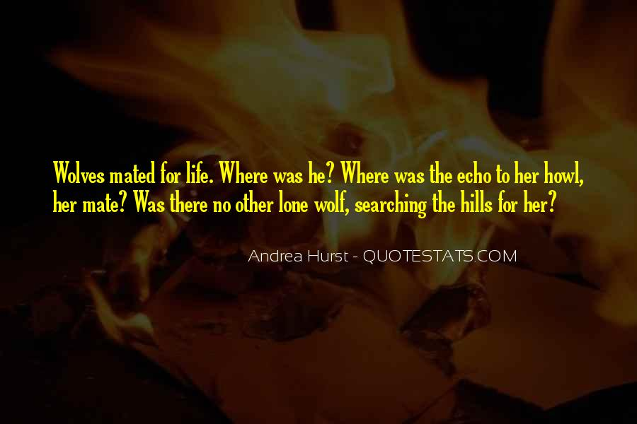 Quotes About Lone Wolf #1031026