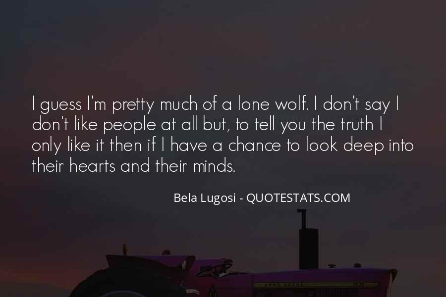 Quotes About Lone Wolf #1625455