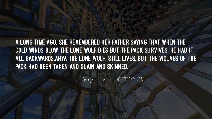 Quotes About Lone Wolf #1779531