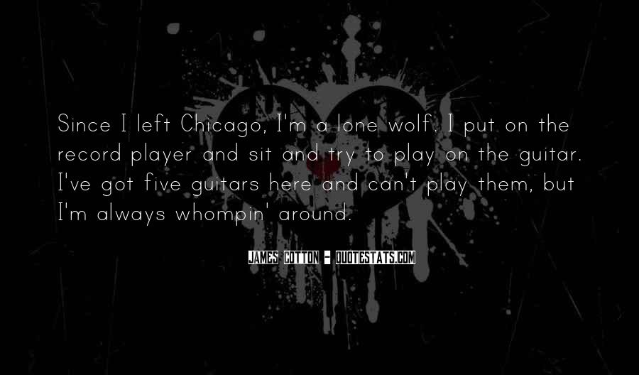 Quotes About Lone Wolf #366959