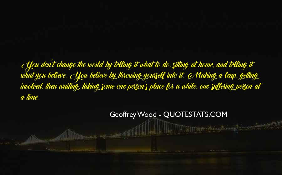 Quotes About Making A Place Home #1645254