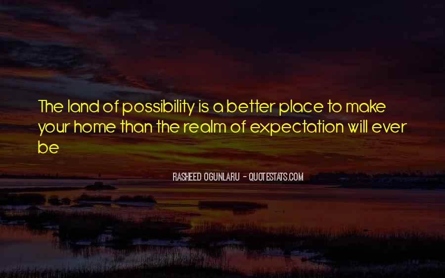 Quotes About Making A Place Home #908706