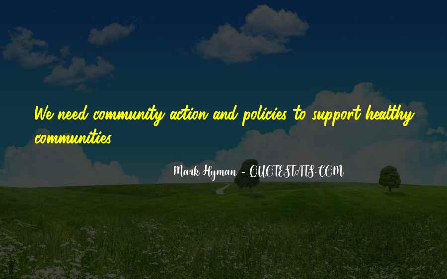 Quotes About Community And Support #1470609