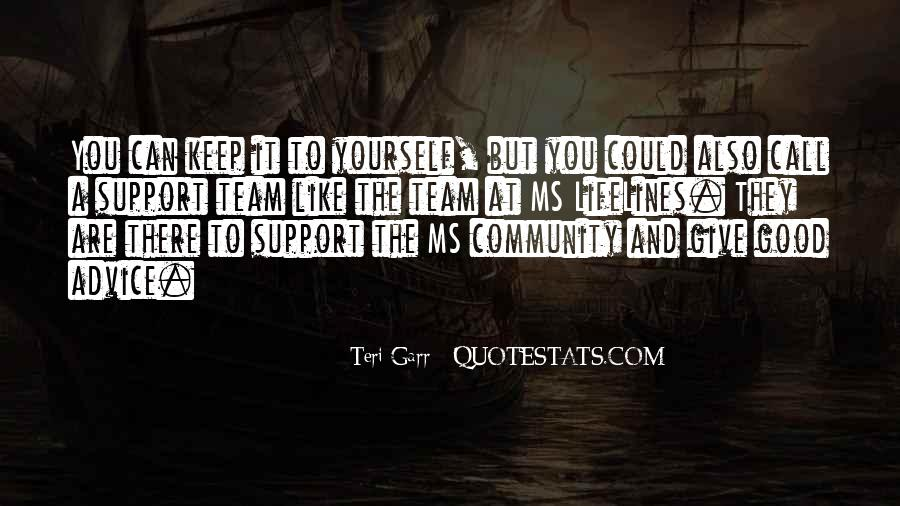 Quotes About Community And Support #968294