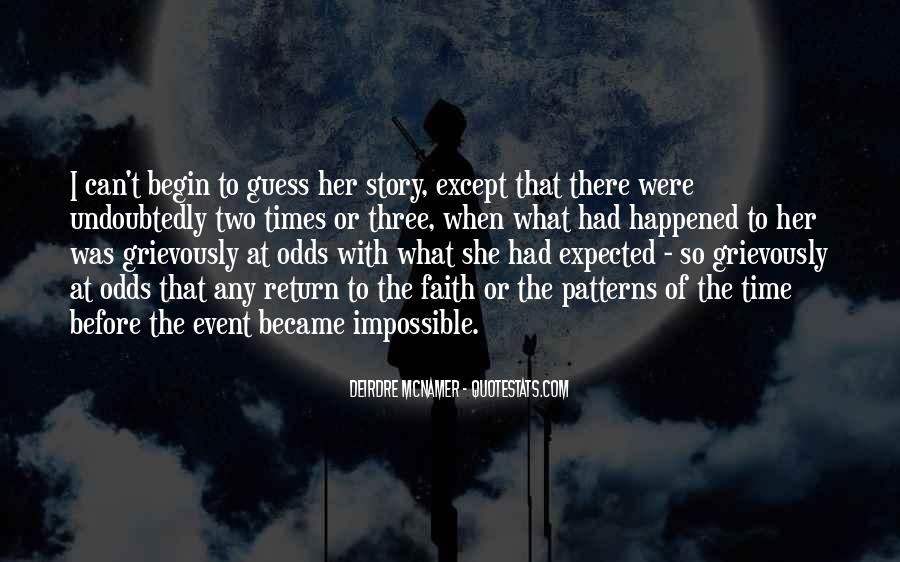 Quotes About Impossible Odds #1082714