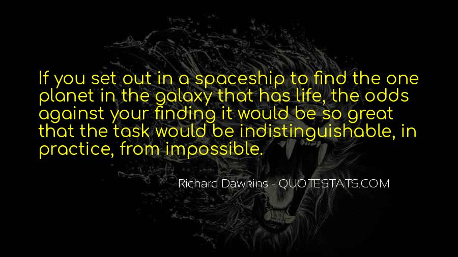 Quotes About Impossible Odds #339361