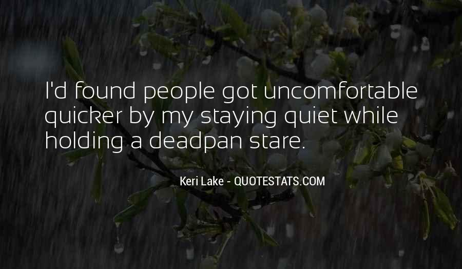 Quotes About Not Staying Quiet #1593190