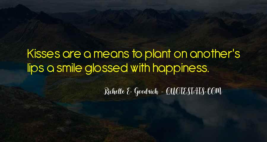 Quotes About Kisses And Happiness #960475