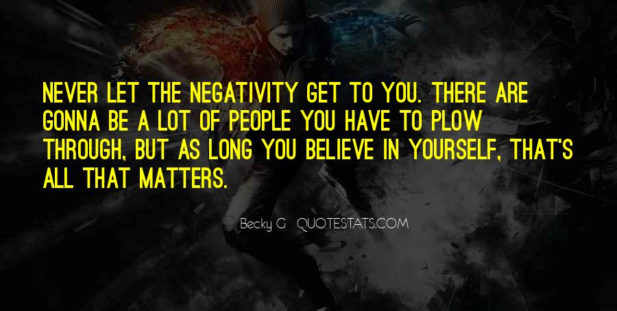 Quotes About Others Negativity #141585