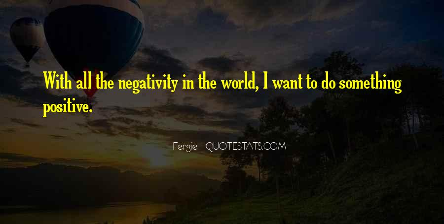 Quotes About Others Negativity #151915