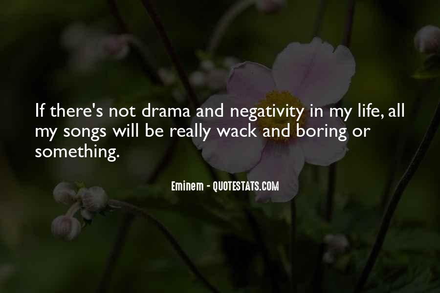 Quotes About Others Negativity #171186