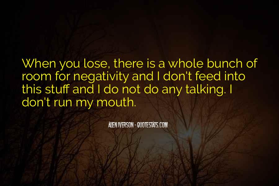 Quotes About Others Negativity #32989