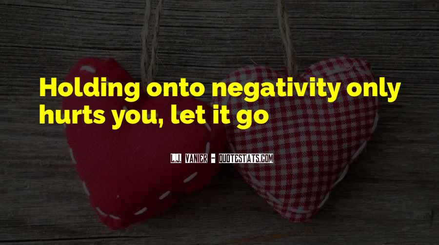 Quotes About Others Negativity #44103