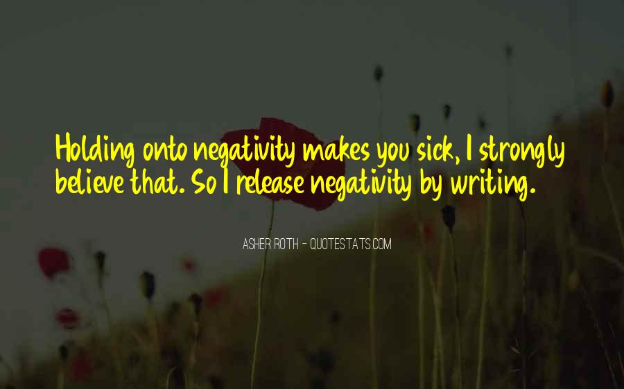 Quotes About Others Negativity #63929