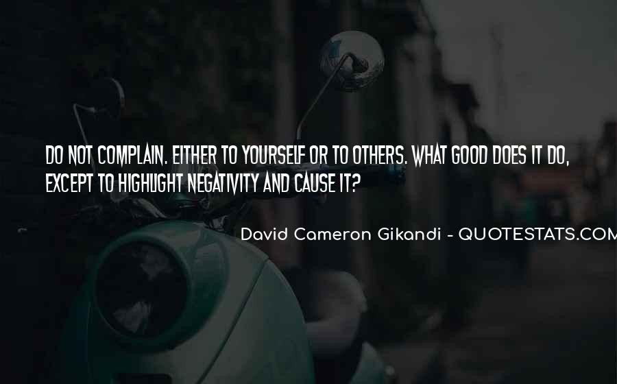 Quotes About Others Negativity #892604