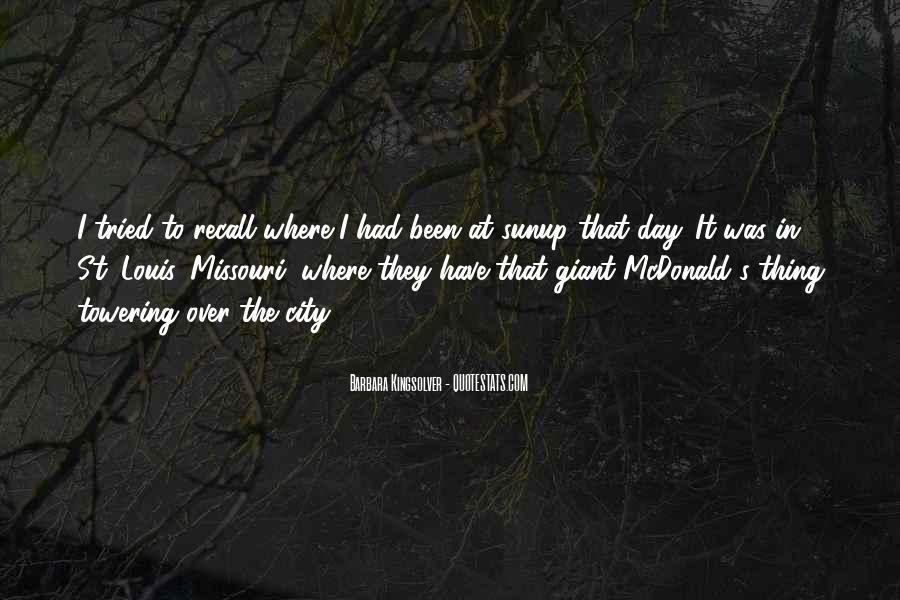 Quotes About St Louis Missouri #278367