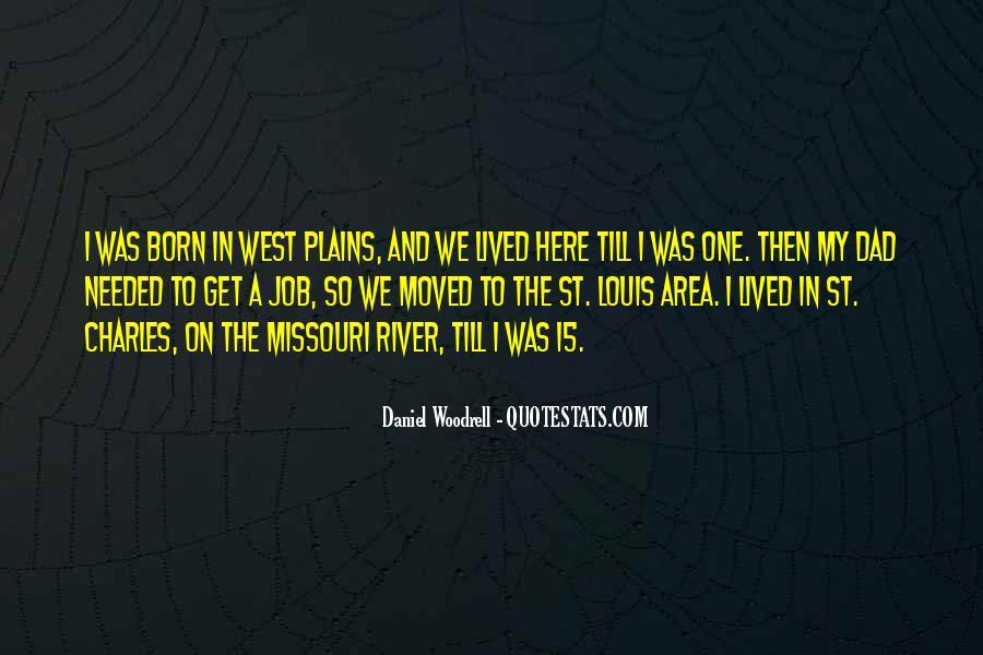 Quotes About St Louis Missouri #88442
