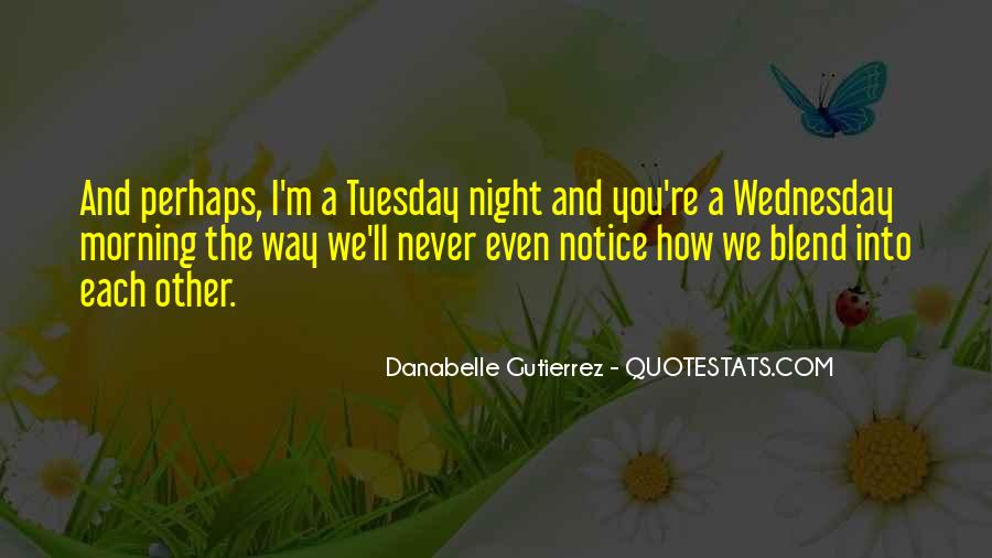Quotes About Wednesday Night #1263918