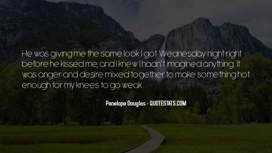 Quotes About Wednesday Night #1535225