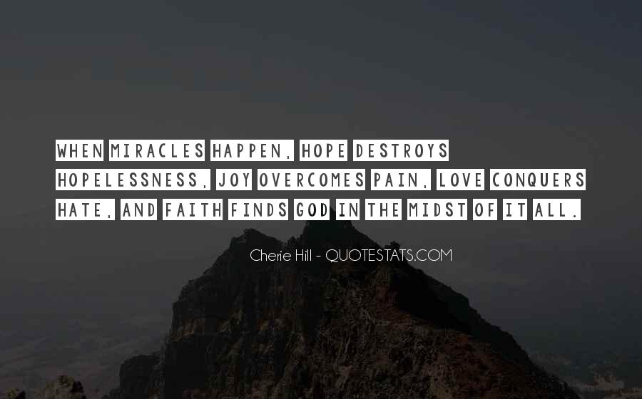 Quotes About Faith Love And Hope #167416