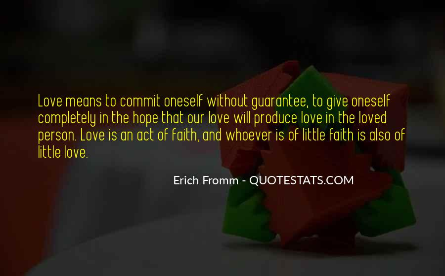 Quotes About Faith Love And Hope #236237