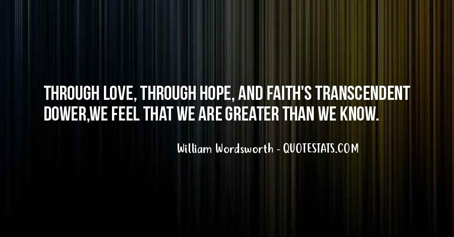 Quotes About Faith Love And Hope #336746