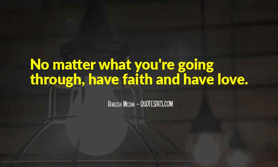 Quotes About Faith Love And Hope #361425