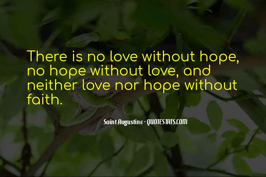Quotes About Faith Love And Hope #422847