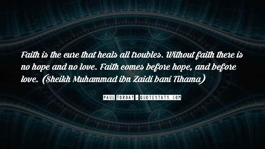 Quotes About Faith Love And Hope #528332