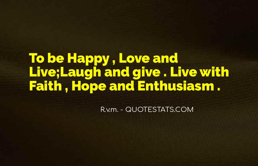 Quotes About Faith Love And Hope #638585