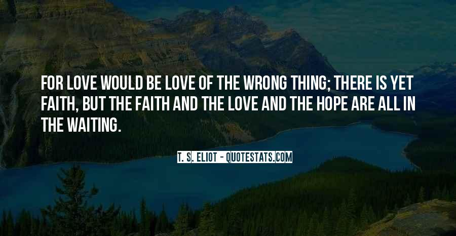 Quotes About Faith Love And Hope #97428