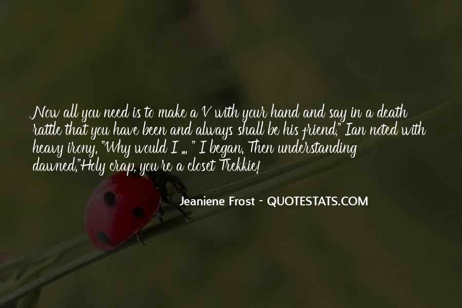 Quotes About A Friend In Need #102639