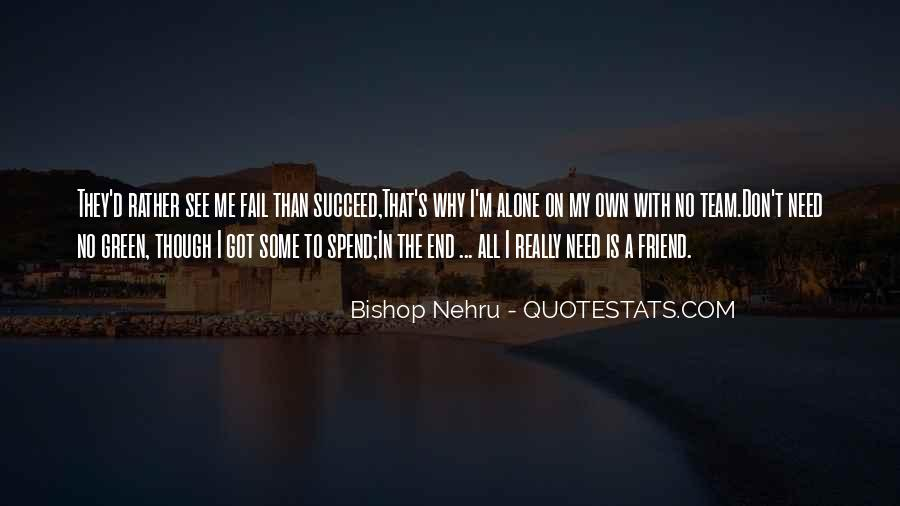 Quotes About A Friend In Need #1369263