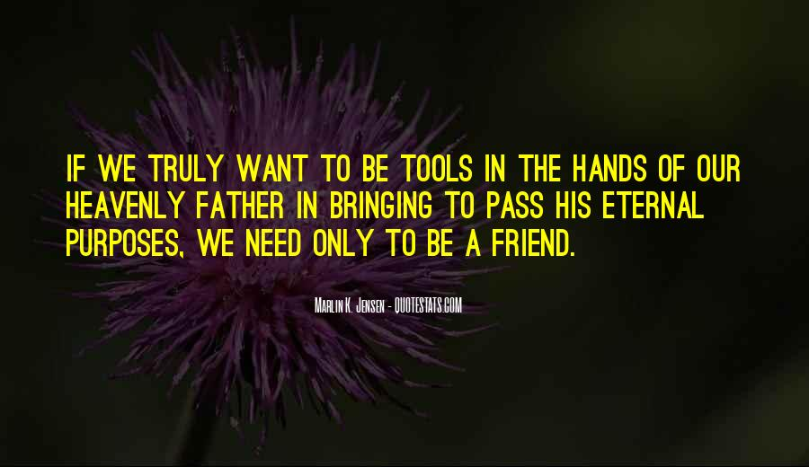 Quotes About A Friend In Need #1593640