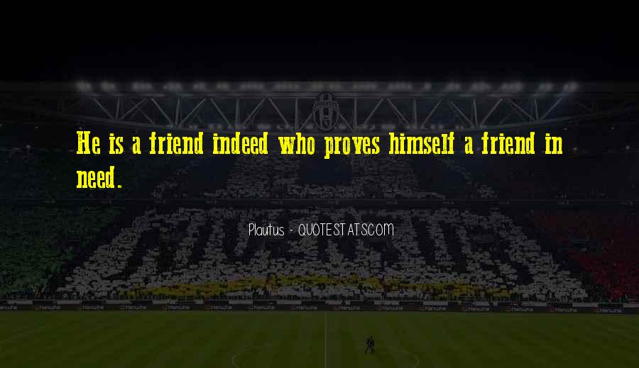 Quotes About A Friend In Need #189008