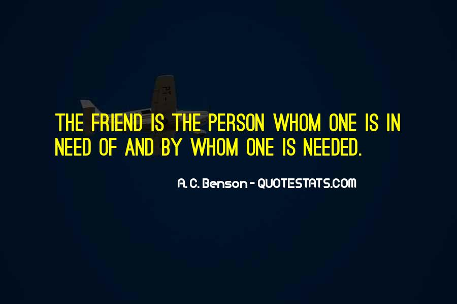 Quotes About A Friend In Need #420242
