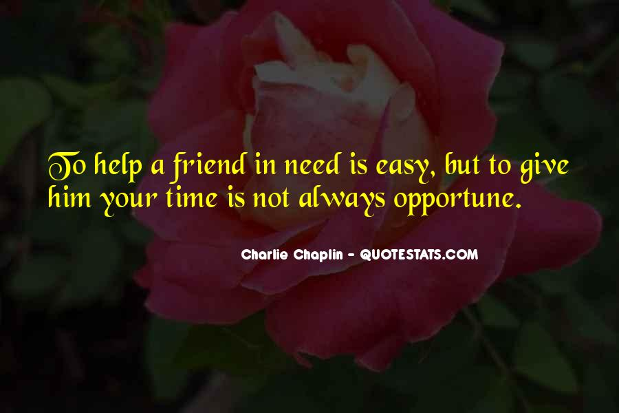 Quotes About A Friend In Need #423932