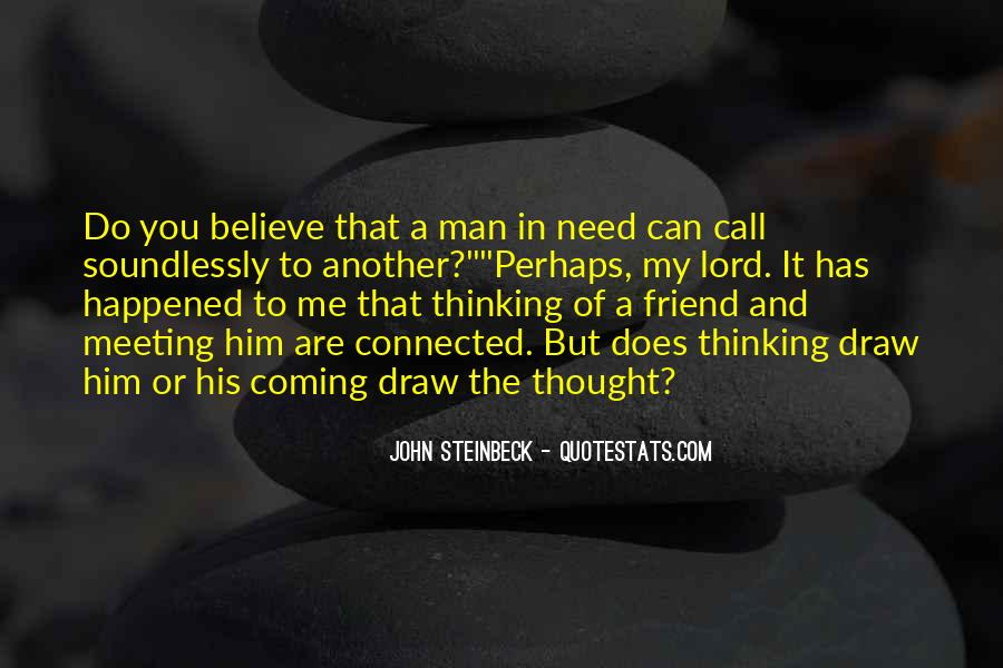 Quotes About A Friend In Need #455514