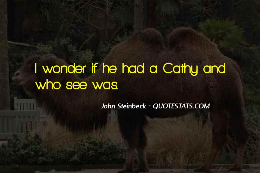 Quotes About Cathy East Of Eden #301713