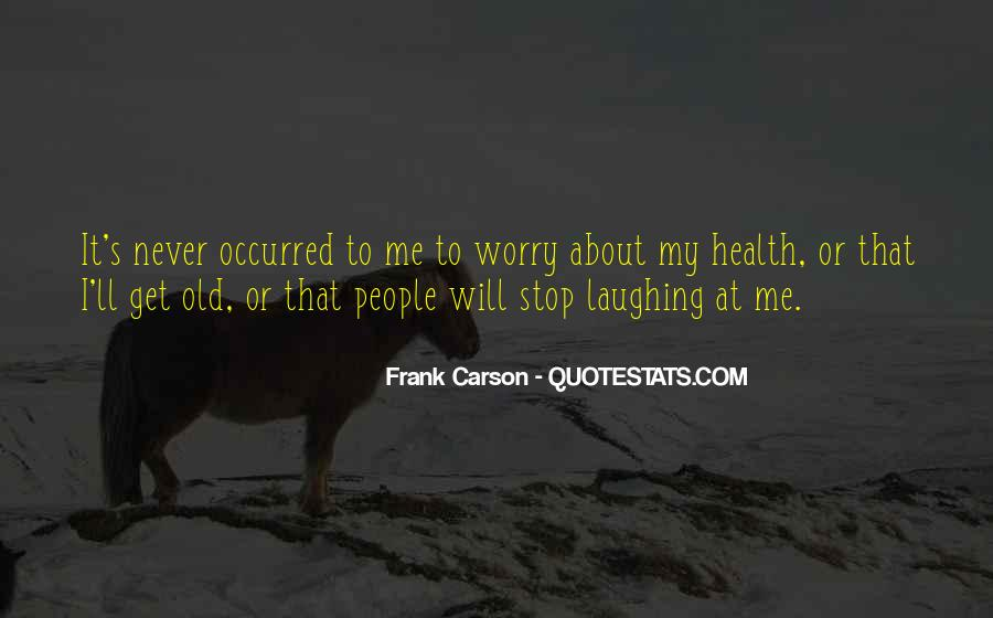 Quotes About Dealing With Everyday Life #148797