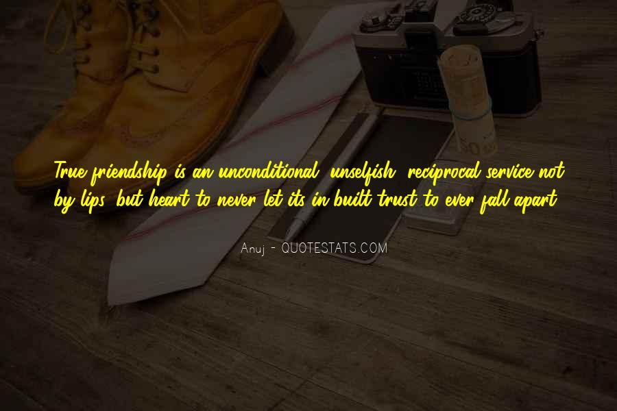 Quotes About True Friend And Trust #1423904