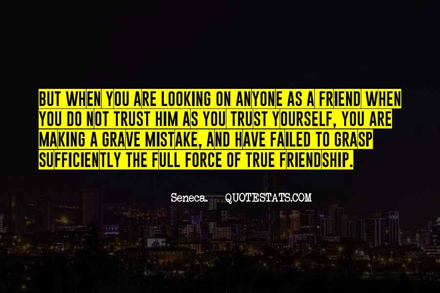 Quotes About True Friend And Trust #282428