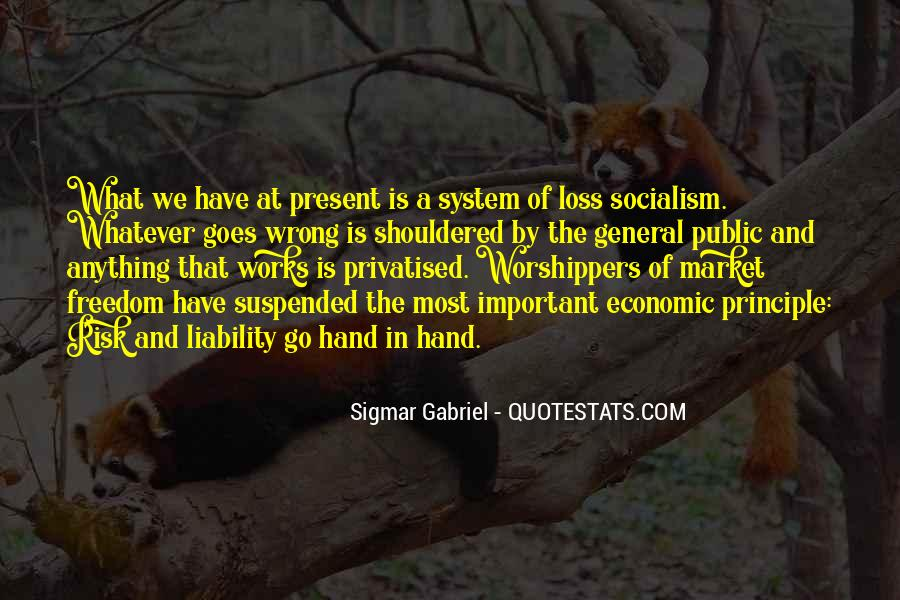 Quotes About Socialism Freedom #1367341