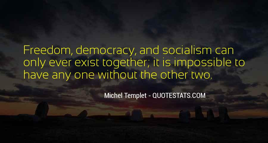 Quotes About Socialism Freedom #29217