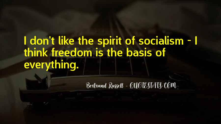 Quotes About Socialism Freedom #923649