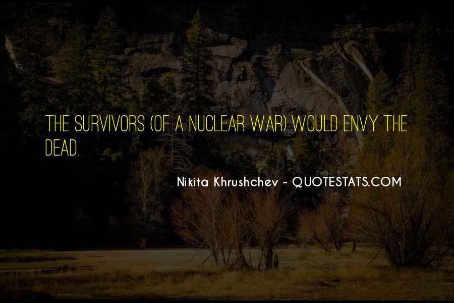 Quotes About Nuclear War #257925