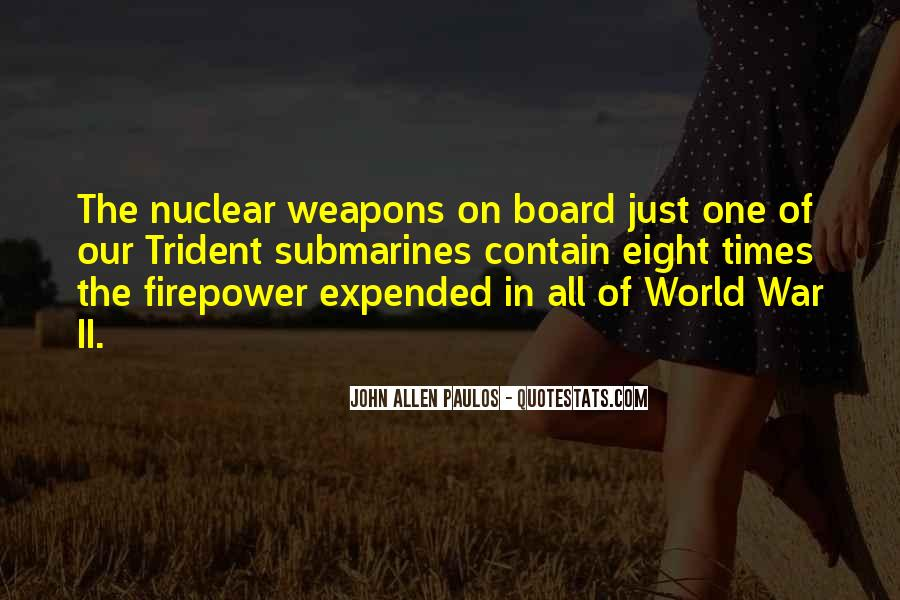 Quotes About Nuclear War #338491